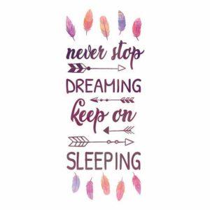 Never stop dreaming ilustracija na tetrici